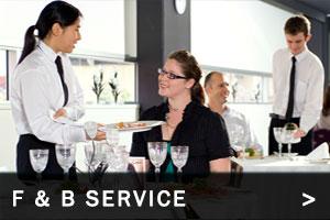 F & B service >